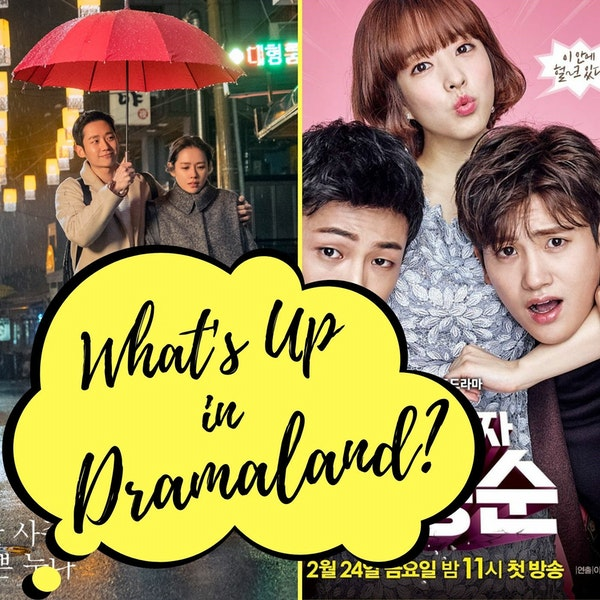 32. What's Up in Dramaland? - News & Upcoming Dramas of February Image