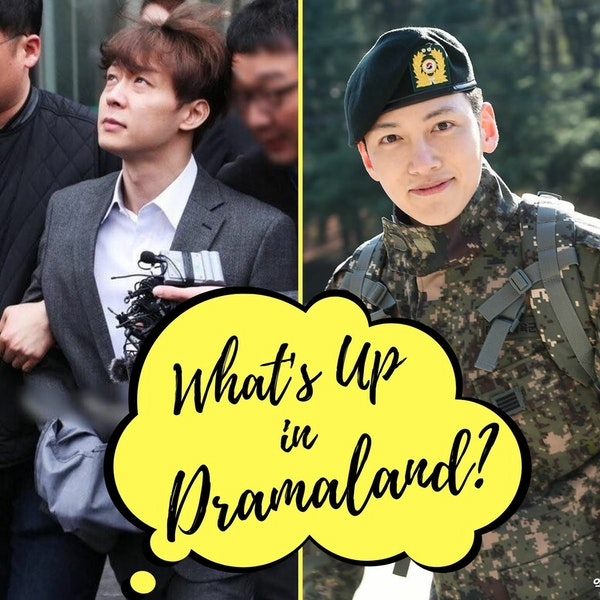 39. What's Up in Dramaland? - Park Yoochun Exposed | Ji Changwook discharged from army | BS update! Image