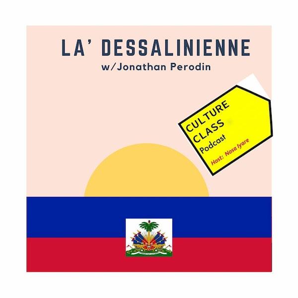 Ep 023- La Dessalinienne (w/ Jonathan Perodin)
