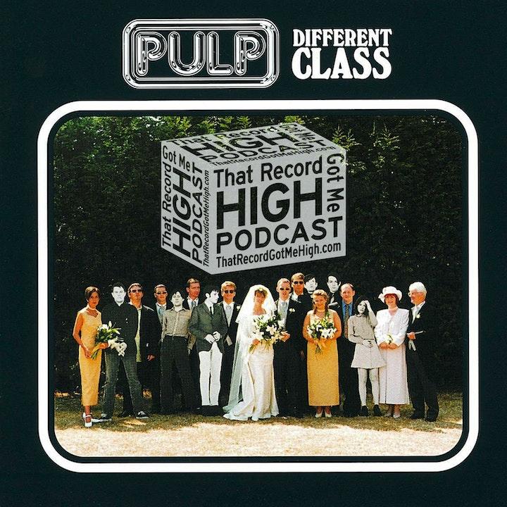"S2E69 – PULP – ""Different Class"""