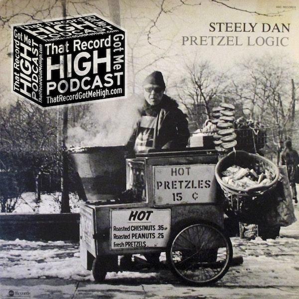 "S2E72 - Steely Dan ""Pretzel Logic"" with Garry Messick Image"