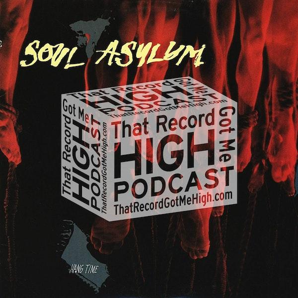 "S2E75 – Soul Asylum ""Hang Time"" - w/Mark Dubin & Dan Bonebrake Image"