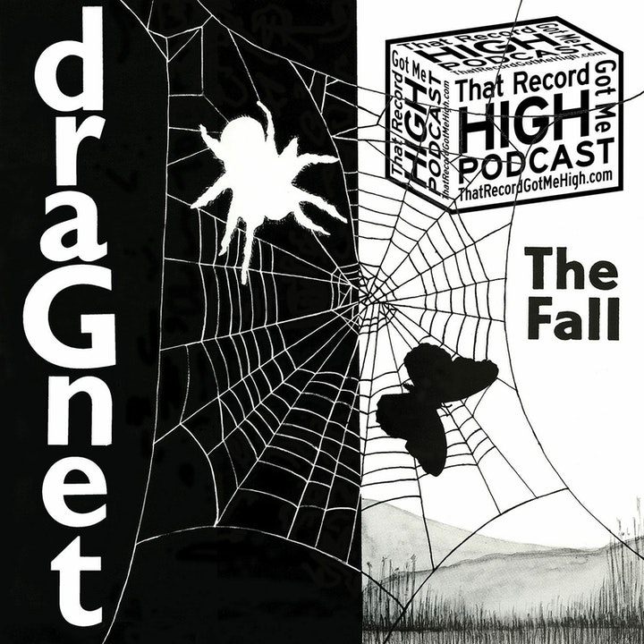 """S2E76 – The Fall """"Dragnet"""" – with Jeffrey Weaver"""