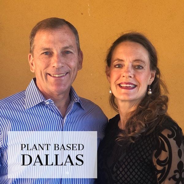 8:  Plant Based Dallas | Pat & Dianne Doyle Image