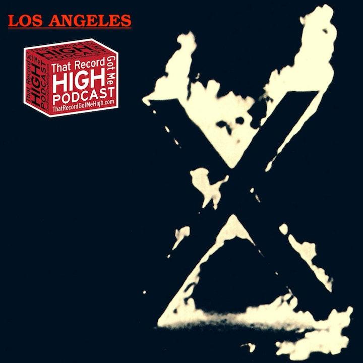 """S2E83 - X """"Los Angeles"""" with Bill Howard"""