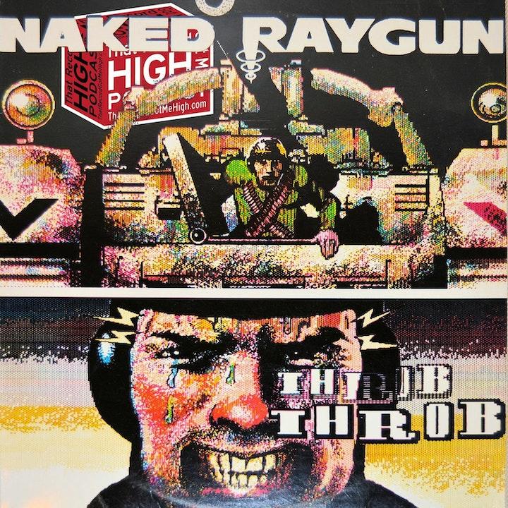 "S2E85 - Naked Raygun ""Throb Throb"" w/Frank McCormick and Jeff Pezzati"