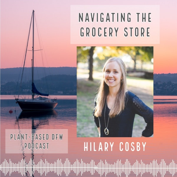 33: Navigating The Grocery Store with Hilary Cosby Image