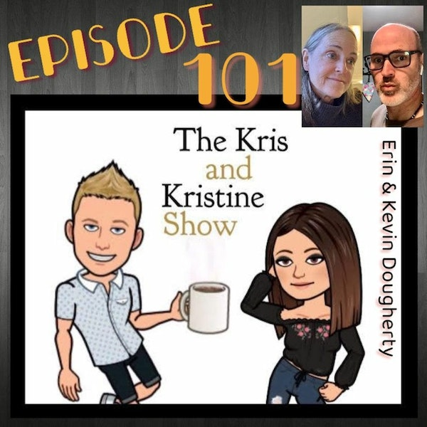 Episode 101: Erin & Kevin Dougherty from The Podcast that Wouldn't Die.