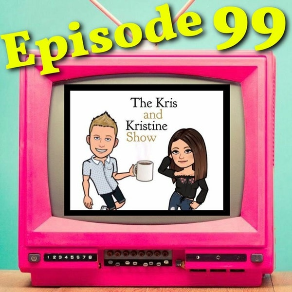 Episode 99: K2 Separation wont stop Podcasting Fun - Guess the classic TV Commercials