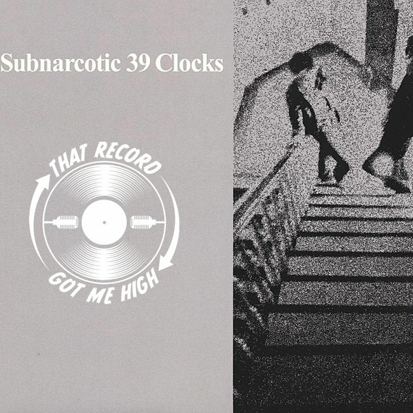 S4E175 - 39 Clocks 'Subnarcotic' with Tom Smith Image