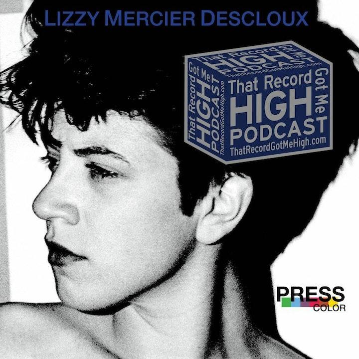 """S3E114 - Lizzy Mercier Descloux """"Press Color"""" w/Tony Christy"""
