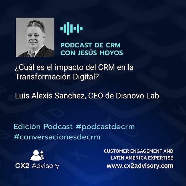 Edición Podcast - Conversaciones De CRM  ¿Cuál Es El Impacto Del CRM En La Transformación Digital Image