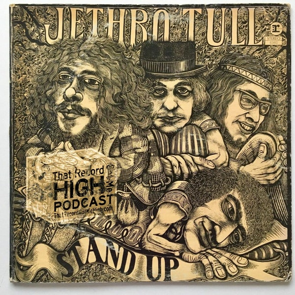 """S3E140 - Jethro Tull """"Stand Up"""" - w/Dave Mandl Image"""
