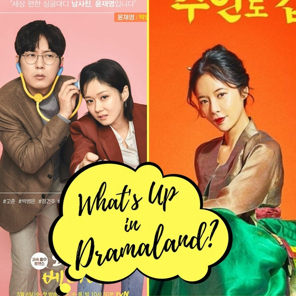 59. Whats Up in Dramaland - Upcoming in May Image