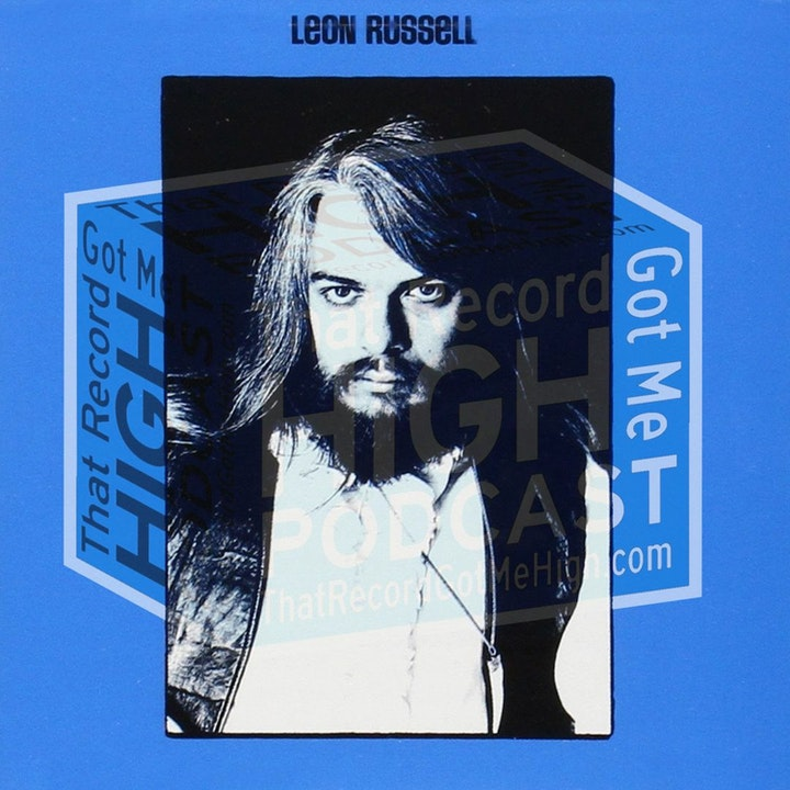 S3E107 - Leon Russell s/t Debut - BONUS EPISODE