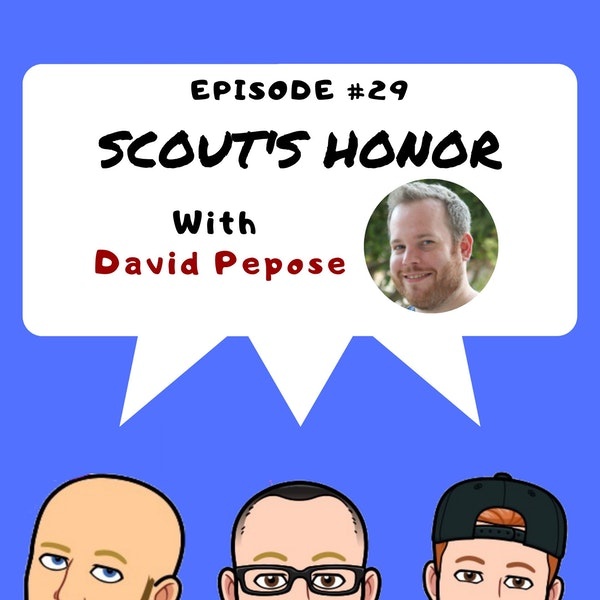 #29 Scout's Honor With David Pepose Image