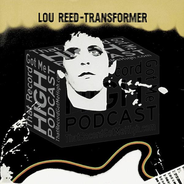 "SE3E104 - Lou Reed ""Transformer"" - with Azalia Snail Image"