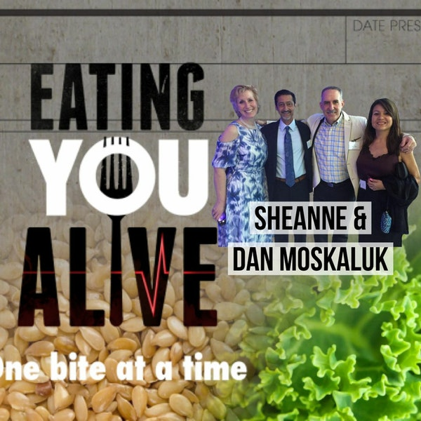 79: Eating You Alive with Sheanne and Dan Moskaluk Image