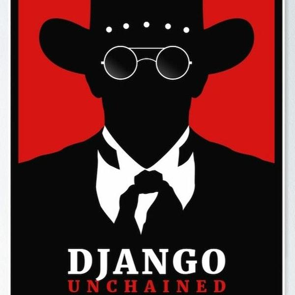 I Just Watched - Django Unchained