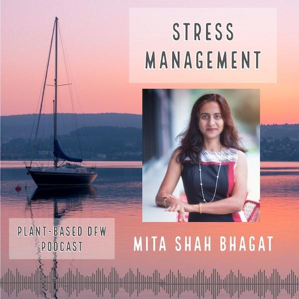 42: Stress Management | Mita Shah Bhagat Image
