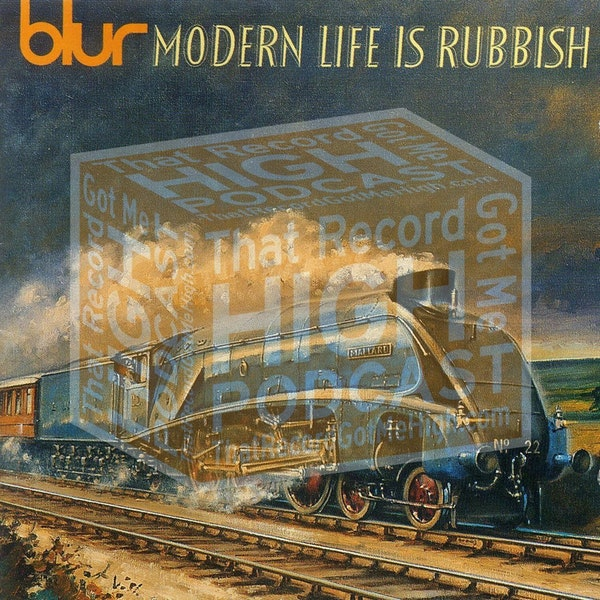 """S3E133 - Blur """"Modern Life Is Rubbish"""" with Peter Norris Image"""