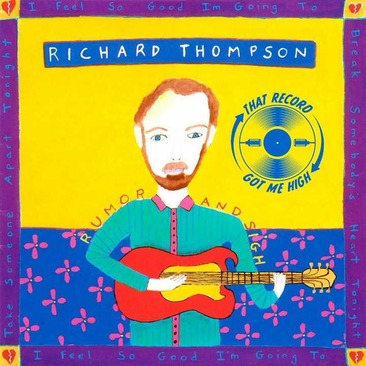 S4E176 - Richard Thompson 'Rumor and Sigh' with Eric Lazier