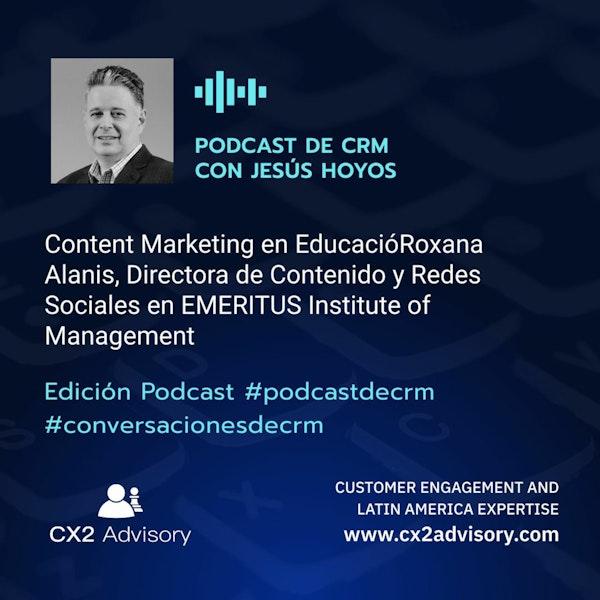 Edición Podcast - Conversaciones De CRM  Content Marketing En La Industria De Educación Image