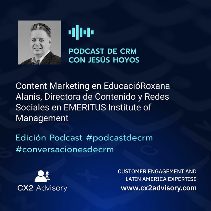 Edición Podcast - Conversaciones De CRM  Content Marketing En La Industria De Educación