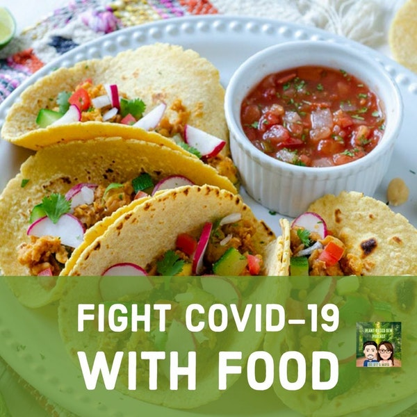 56: Fight COVID-19 With Food | An 8-week program by PCRM Image