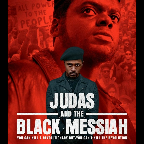 We Just Watched -  Judas And The Black Messiah