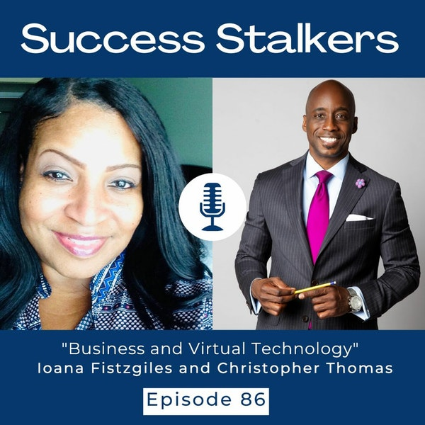 Episode 86: Business and Virtual Technology with Christopher Thomas Image
