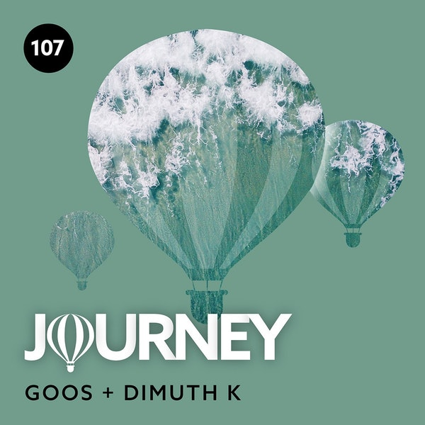 Journey - Episode 107 - Guestmix by Dimuth K Image