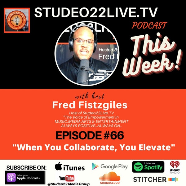 Episode #66 - When You Collaborate You Elevate Image
