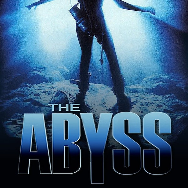 Would You Watch - The Abyss