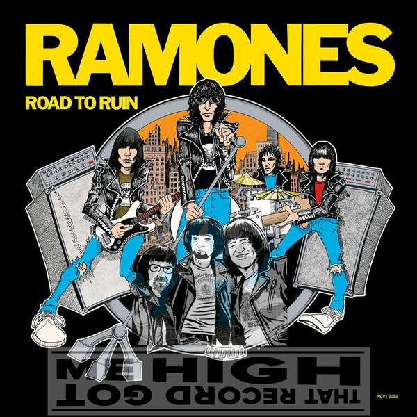 """S3E116 - The Ramones """"Road To Ruin"""" - with Woody Compton Image"""