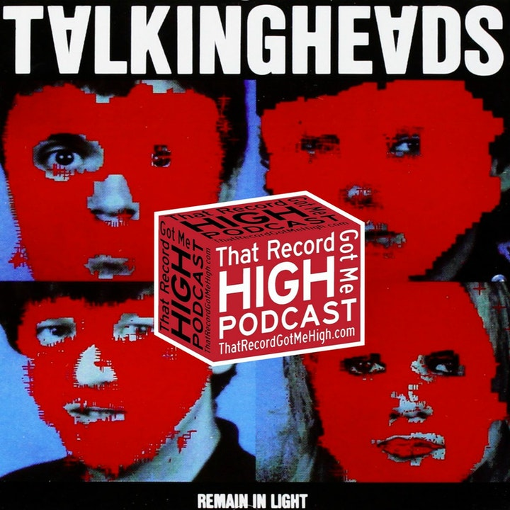 """S2E102 - Talking Heads """"Remain In Light"""" with Tom Lawery"""