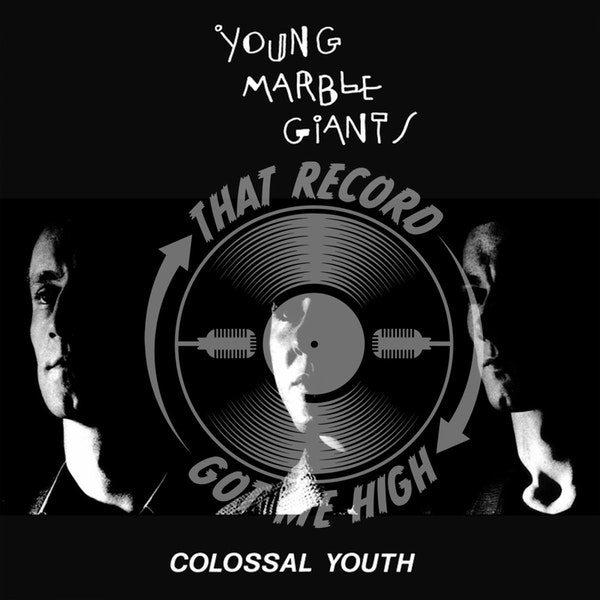 """S4E157 - Young Marble Giants """"Colossal Youth"""" - with Michael Bruford Image"""
