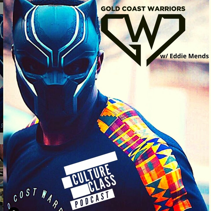 Ep 089- Gold Coast Warrior (w/ Eddie Mends)