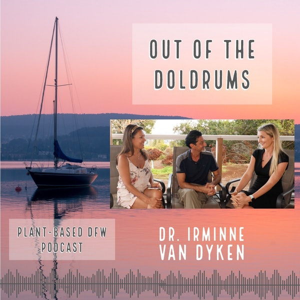 40: Out Of The Doldrums | Dr. Irminne Van Dyken Image