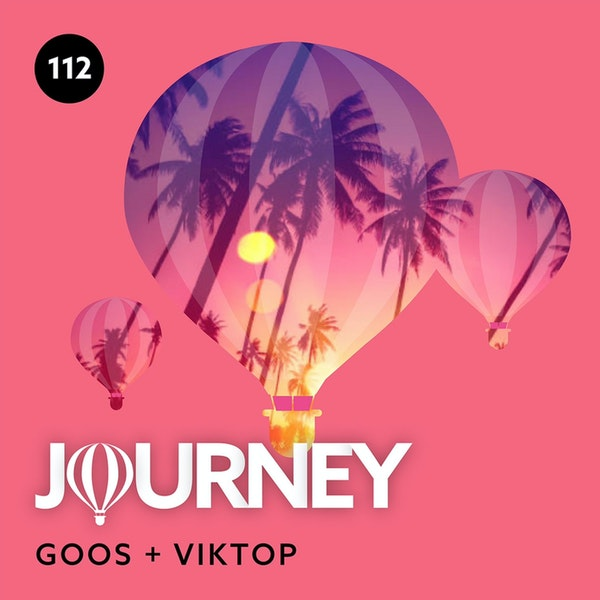 Journey - Episode 112 - Guestmix by Viktop