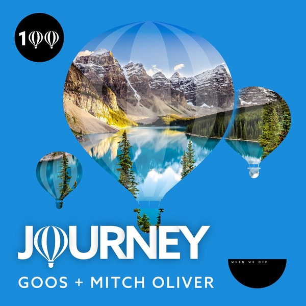 Journey x When We Dip - Episode 100 -  Guestmix by Mitch Oliver Image