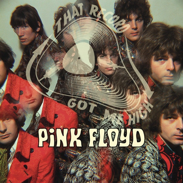 """S4E155 - Pink Floyd, """"The Piper at the Gates of Dawn"""" - w/Roger Clark Miller Image"""