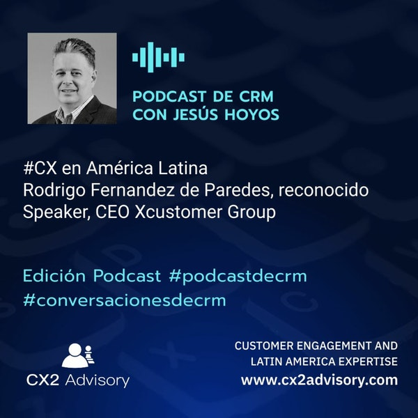 Edición Podcast - Conversaciones De CRM - CX En América Latina Image