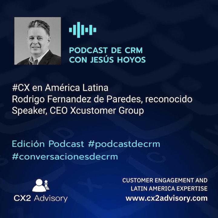 Edición Podcast - Conversaciones De CRM - CX En América Latina