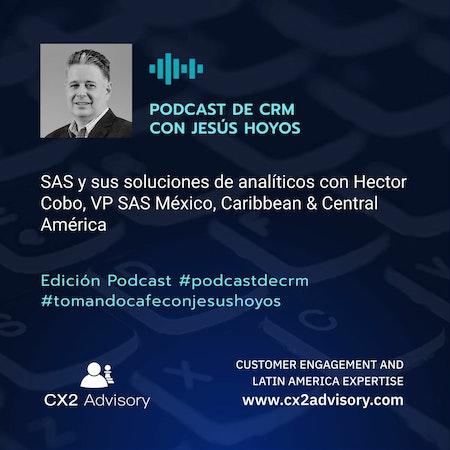 Edición Podcast - Tomando Café con Jesús Hoyos: SAS y sus soluciones de analiticos Image
