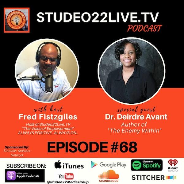 Episode #68 - Special Guest Author Dr. Deirdre Avant Image