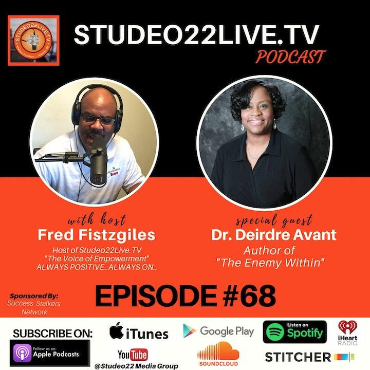 Episode #68 - Special Guest Author Dr. Deirdre Avant