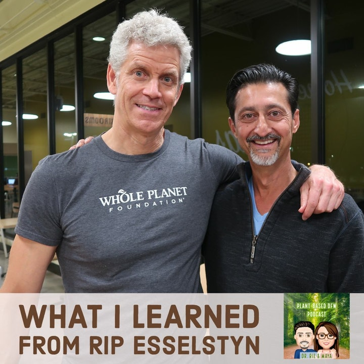 Episode image for 54: Heart Disease Prevention & Reversal  |  What I Learned From Rip Esselstyn