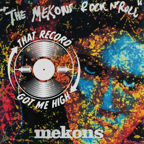 """S4E152 - """"The Mekons Rock 'n' Roll"""" - With Tim Quirk Image"""