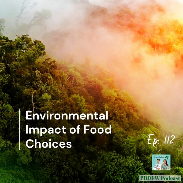112: Earth Day- Environmental Impact of Food Choices Image